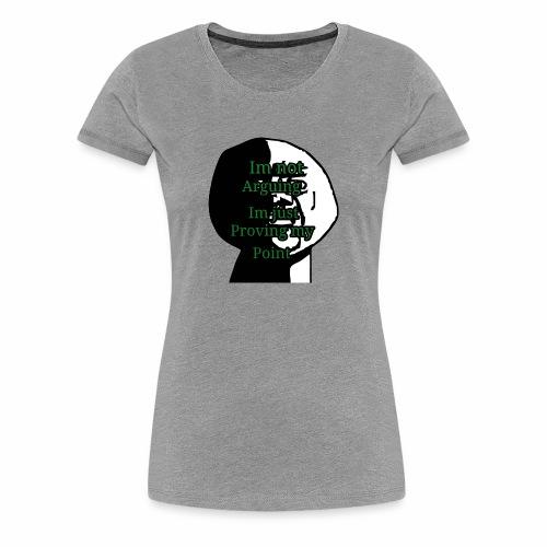 Im right - Women's Premium T-Shirt