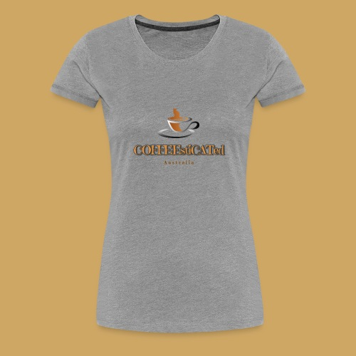 COFFEEstiCATed Australia - Women's Premium T-Shirt