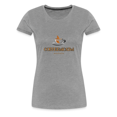 COFFEEstiCATed Australia - Women's Premium T-Shirt