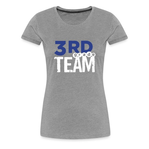 Bold 3rd Grade Team Teacher T-Shirts - Women's Premium T-Shirt