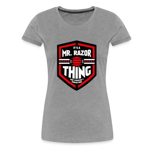 It's a Mr Razor Thing Trini - Women's Premium T-Shirt