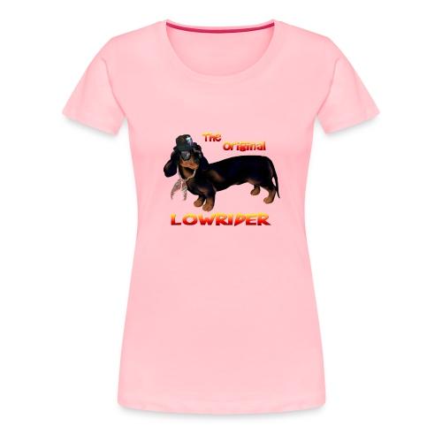 The Original Lowrider - Women's Premium T-Shirt