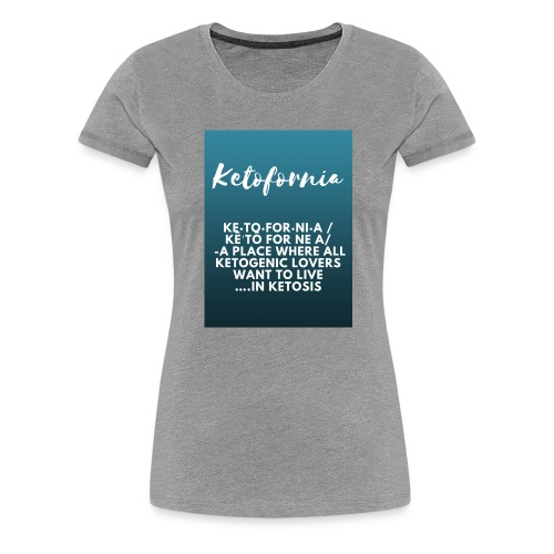 Ketofornia - Women's Premium T-Shirt