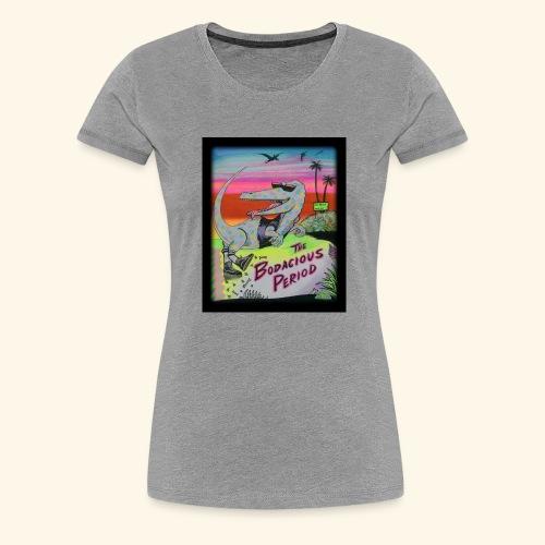 That's our Dino - Women's Premium T-Shirt