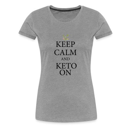 Keto keep calm - Women's Premium T-Shirt