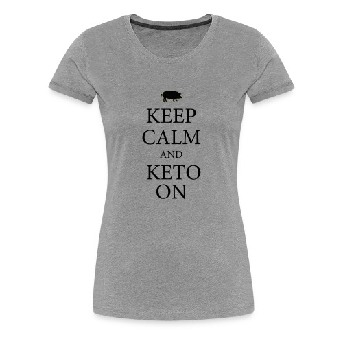 Keto keep calm2 - Women's Premium T-Shirt