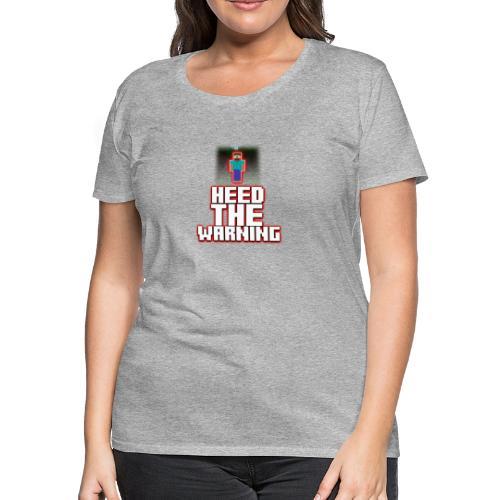 Heed The Warning #HerobrineMovie - Women's Premium T-Shirt