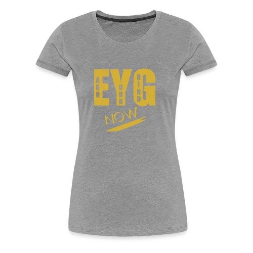 eygnowgo - Women's Premium T-Shirt