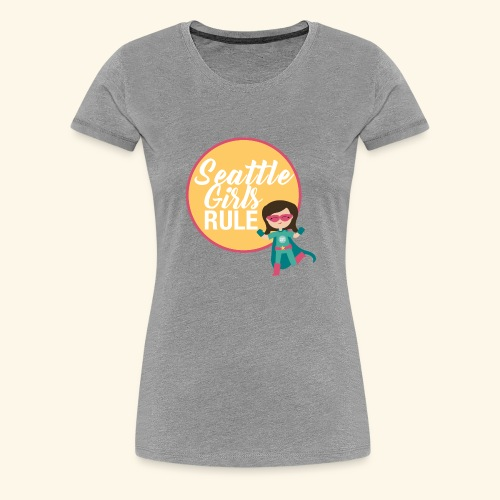 Seattle Girls Rule - Women's Premium T-Shirt