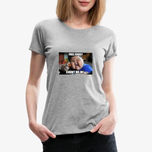 Free Food Count me in! - Women's Premium T-Shirt