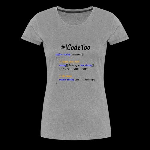 #ICodeToo coding diversity statement shirt - Women's Premium T-Shirt