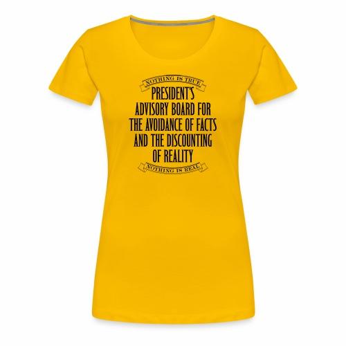 Nothing is True - Women's Premium T-Shirt