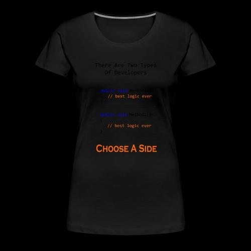 Code Styling Preference Shirt - Women's Premium T-Shirt
