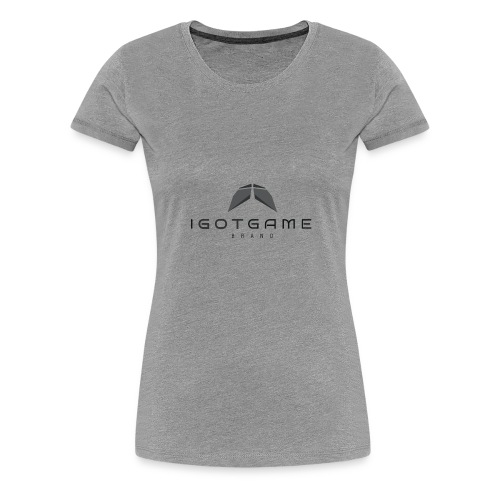 IGOTGAME ONE - Women's Premium T-Shirt