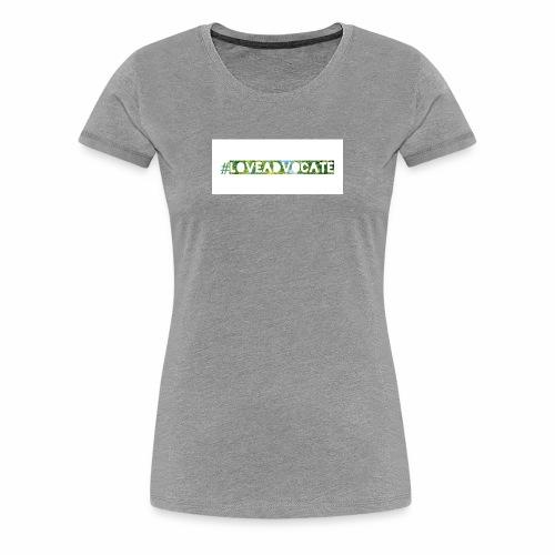 LoveAdvocate - Women's Premium T-Shirt