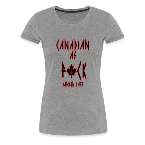 CanadianAF - Women's Premium T-Shirt