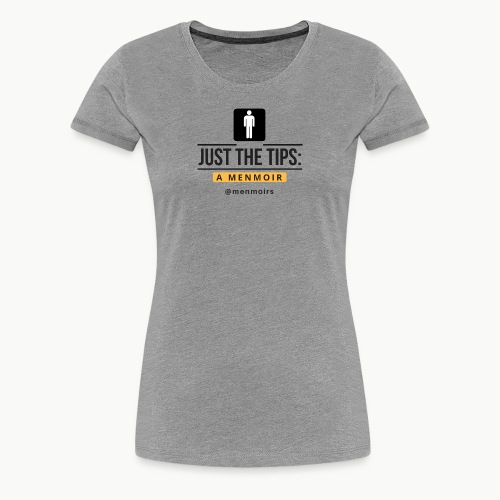 Just the Tips Logo - Women's Premium T-Shirt