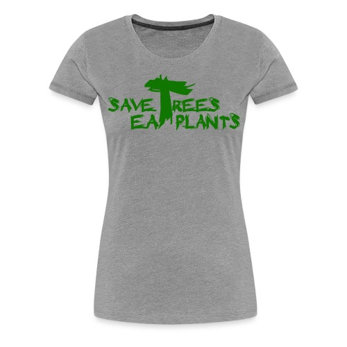 Eat plants, green - Women's Premium T-Shirt