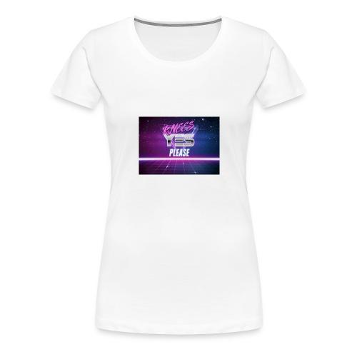 YESH Pweash - Women's Premium T-Shirt