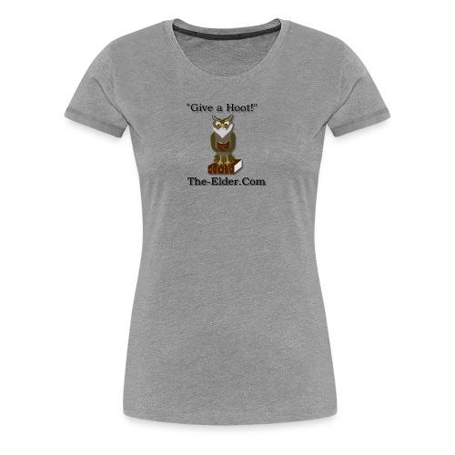 Give a Hoot - Women's Premium T-Shirt