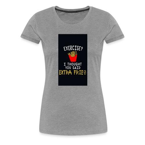 Exercise???? - Women's Premium T-Shirt
