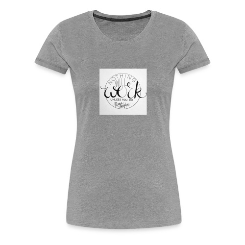 work, work, work - Women's Premium T-Shirt