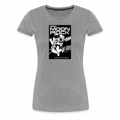 MOONROCK, One Giant Leap for Laserium - Women's Premium T-Shirt
