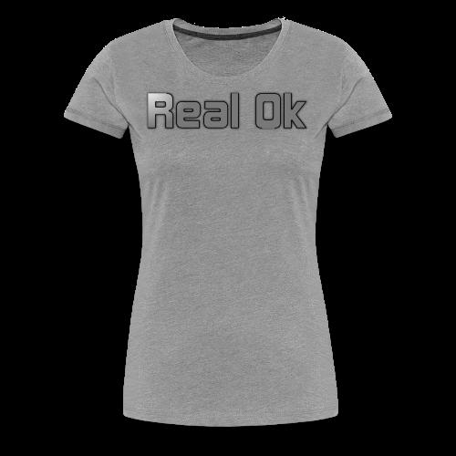 Real Ok version 2 - Women's Premium T-Shirt