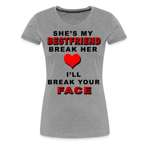 SHE MY BESTFRIEND - Women's Premium T-Shirt