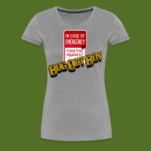 In Case of Emergency - Women's Premium T-Shirt