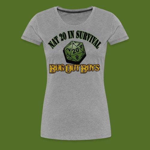 Natural 20 in Survival - Women's Premium T-Shirt