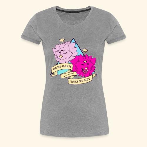 - Do No Harm, Take No Sh*t - - Women's Premium T-Shirt