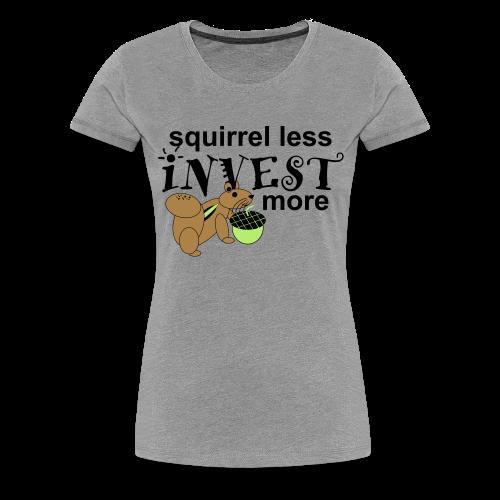 Investing Squirrel - Women's Premium T-Shirt