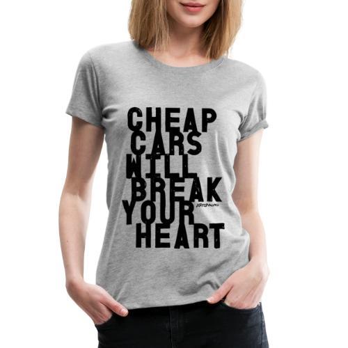 Cheap car - Women's Premium T-Shirt