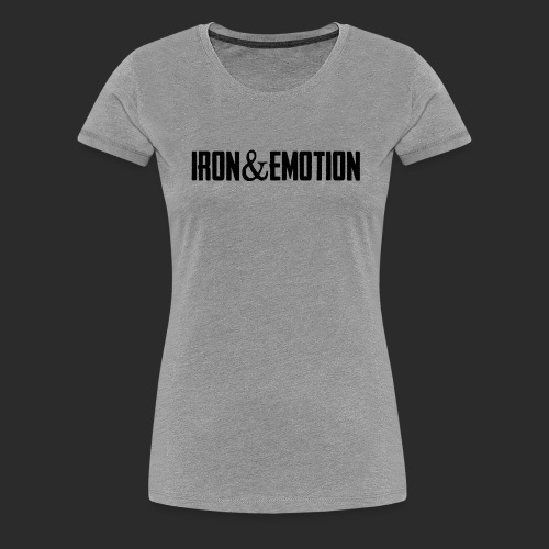 IRON EMOTION s - Women's Premium T-Shirt