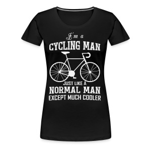 I am Cycling Man - Women's Premium T-Shirt