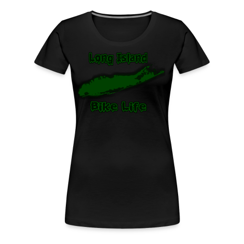 Long Island Bike Life (GREEN) - Women's Premium T-Shirt