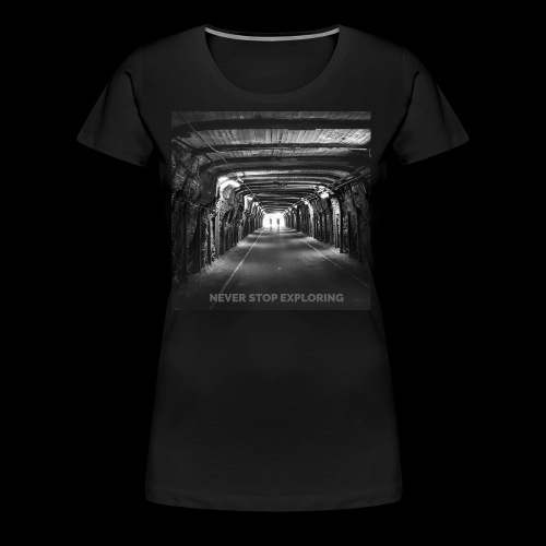 Never stop exploring - Women's Premium T-Shirt