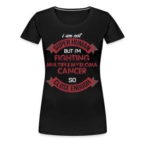 Multiple Myeloma Awareness - Women's Premium T-Shirt