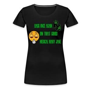 Good MMJ RX - Women's Premium T-Shirt