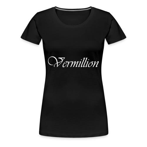 Vermillion T - Women's Premium T-Shirt