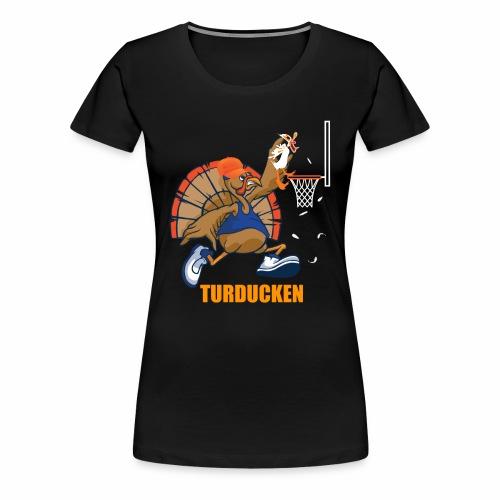 TURDUCKEN - Women's Premium T-Shirt