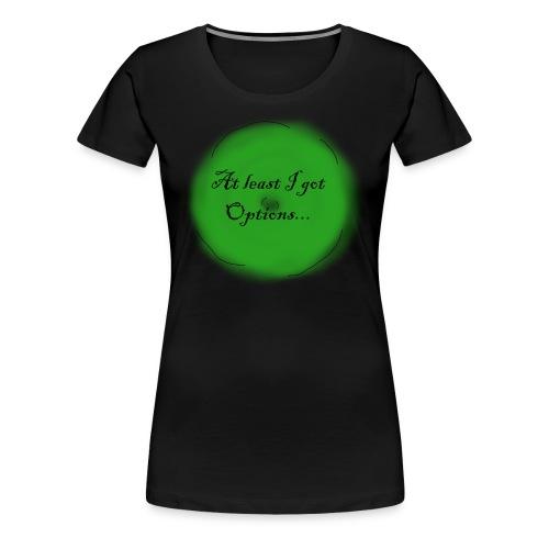 options - Women's Premium T-Shirt