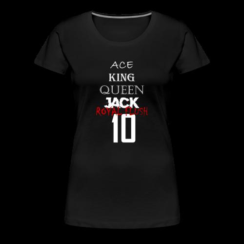 The Royal Flush 10 - Women's Premium T-Shirt