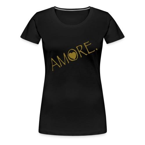 Amore - Women's Premium T-Shirt