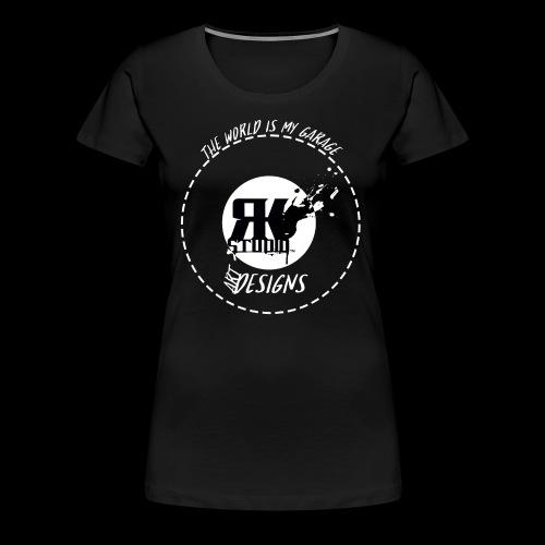 The World is My Garage - Women's Premium T-Shirt