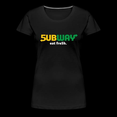 5ubway Print - Women's Premium T-Shirt