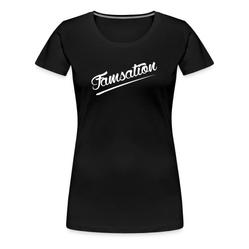 Famsation - Women's Premium T-Shirt