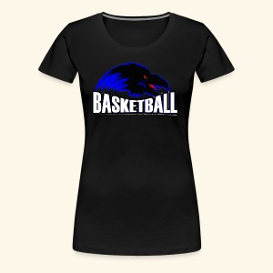 Ravens Logo w/ Basketball worded under logo - Women's Premium T-Shirt