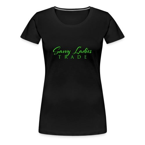 Savvy Ladies Trade Green Logo - Women's Premium T-Shirt